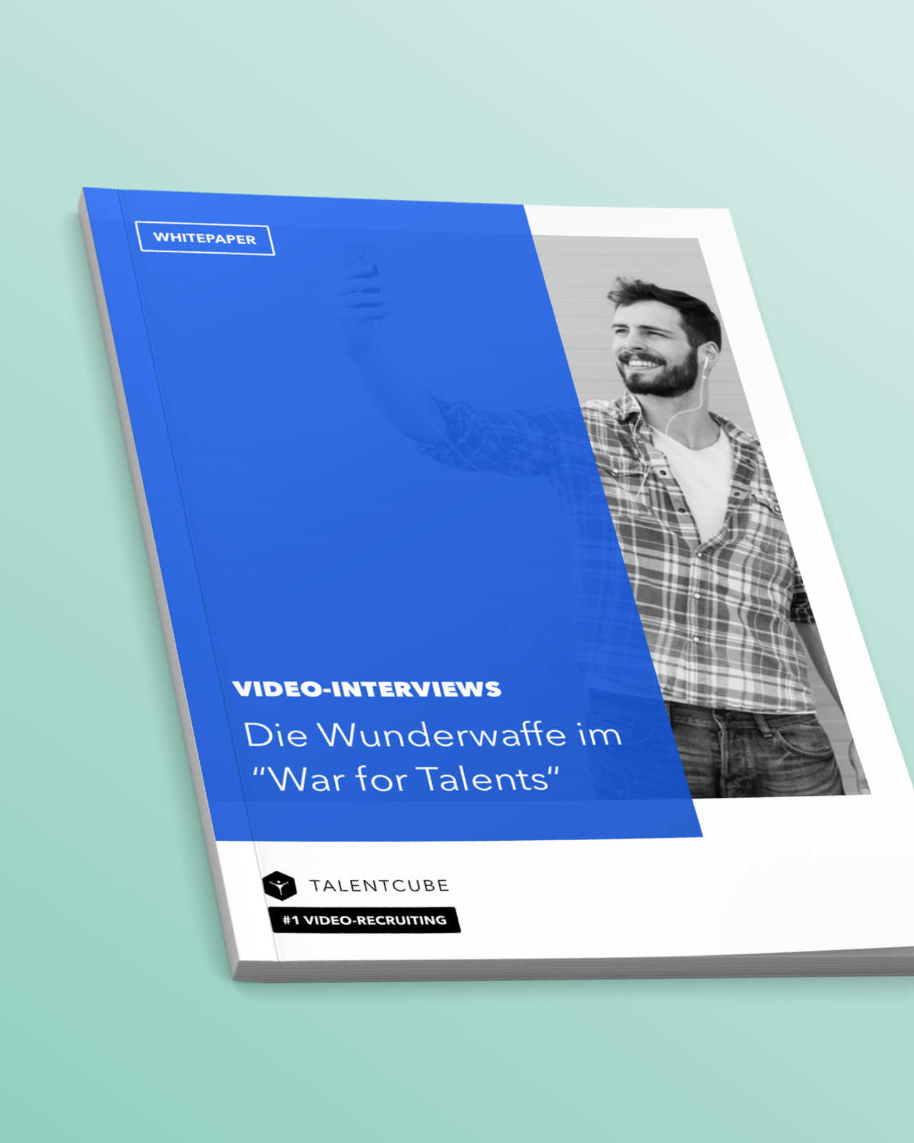 """Whitepaper: Video Interviews –The Wonder Weapon in the """"War for Talents"""""""