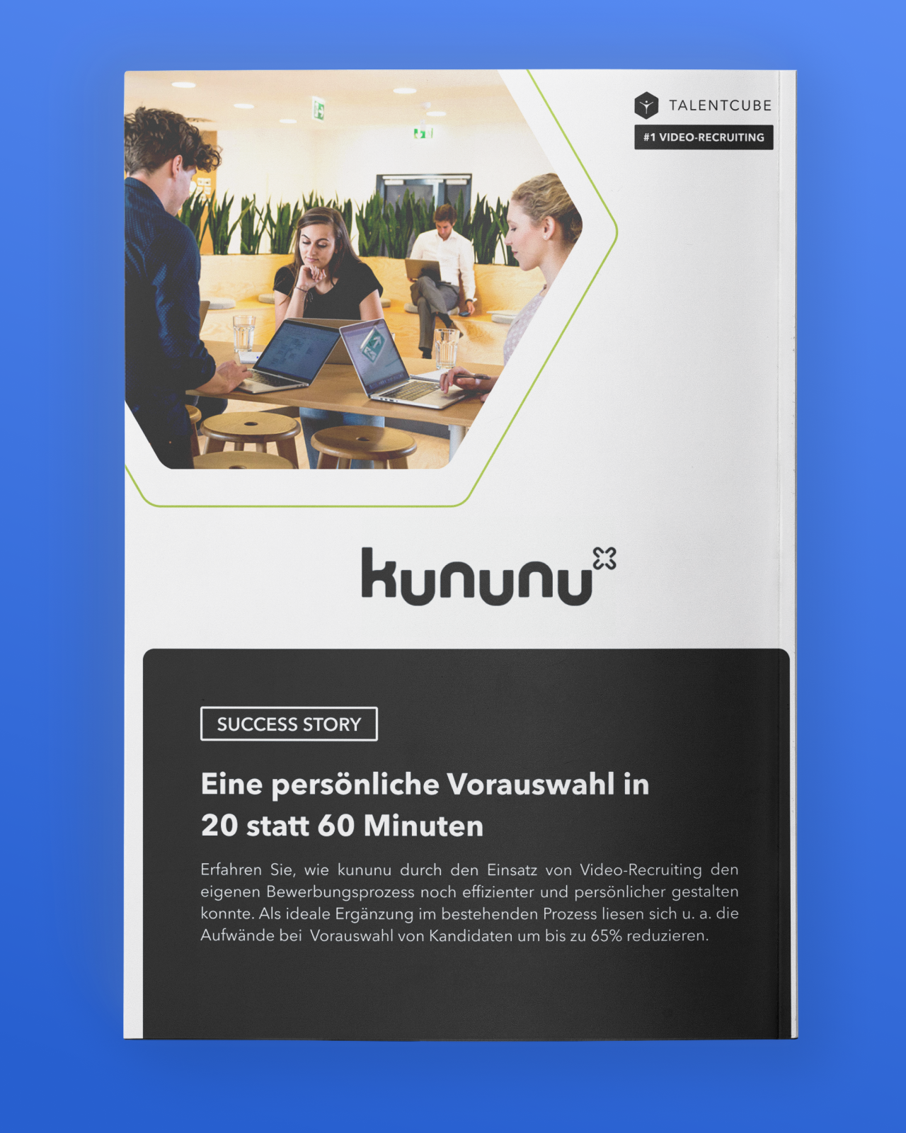 kununu – Pre-screen candidates in 20 instead of 60 minutes