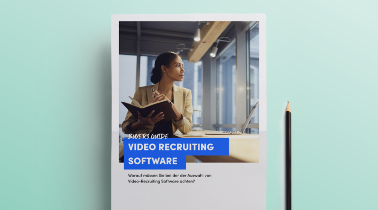 Buyers Guide – What do you need to consider when choosing video-recruiting software?